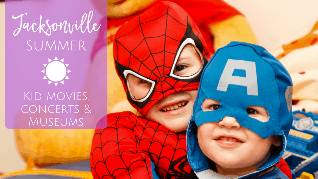 Free summer movies, concerts and museums for kids and families in Jacksonville, Florida.